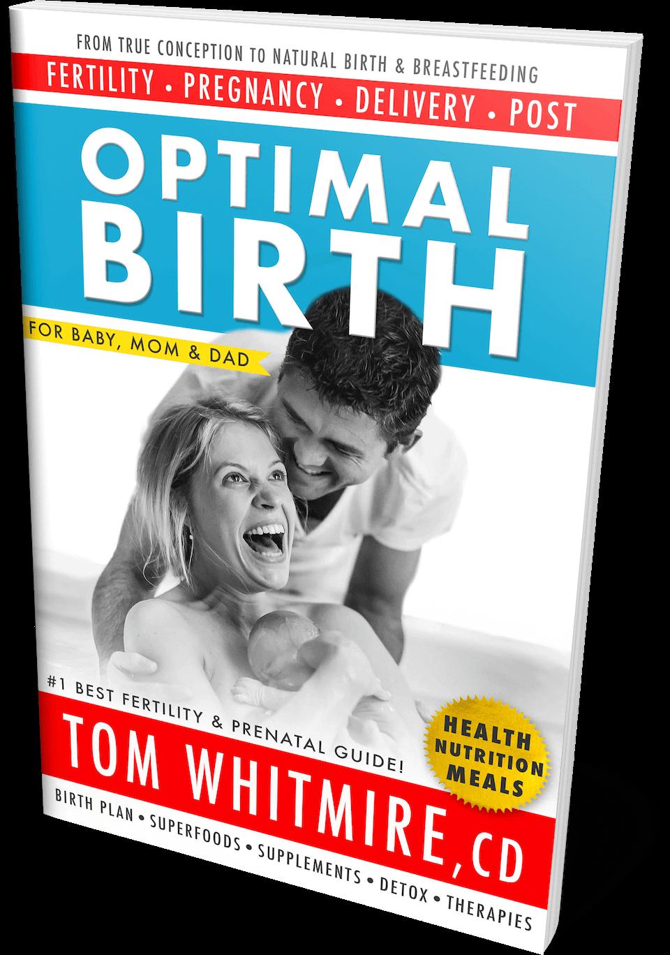 OPTIMAL BIRTH BOOK PRENATAL NUTRITION HEALTH By TOM WHITMIRE CD